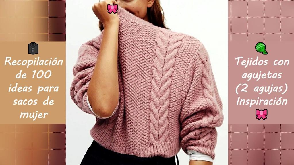 Recopilación de 100 ideas para sacos de mujer tejidos con agujetas